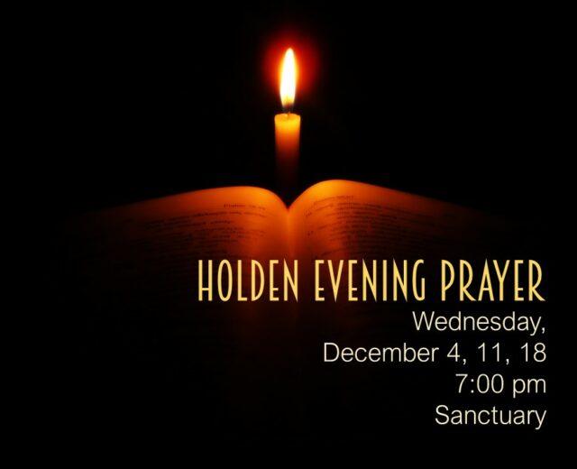 120419_holden evening prayer