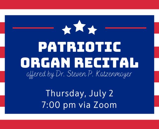Patriotic Organ Recital