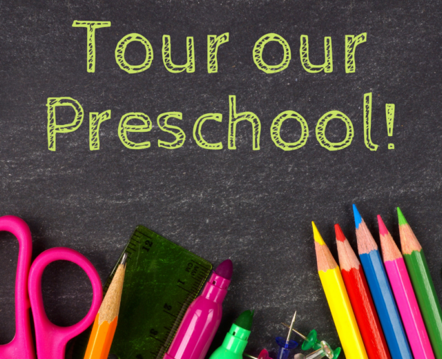 Tour our Preschool!